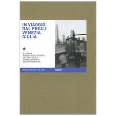 In viaggio. Immagini e parole dell'archivio multimediale della memoria dell'emigrazione regionale