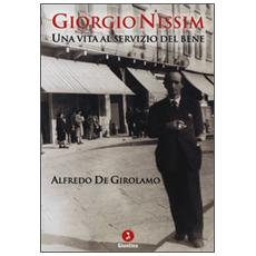 Giorgio Nissim. Una vita al servizio del bene