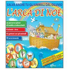 L'arca di Noè. Salva anche tu gli animali dal Diluvio