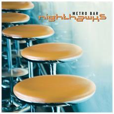 Nighthawks - Metro Bar (2 Lp)