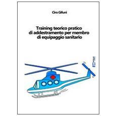 Training teorico pratico di addestramento per membro di equipaggio sanitario