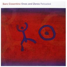 Saro Cosentino - Ones And Zeros Reloaded