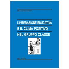 L'interazione educativa e il clima positivo nel gruppo classe