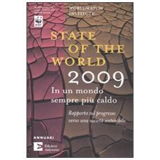 State of the world 2009. In un mondo sempre più caldo