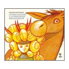 L'asino Gastone e la principessa Malcontenta