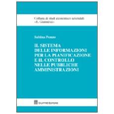 Il sistema delle informazioni per la pianificazione e il controllo nelle pubbliche amministrazioni
