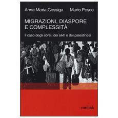 Migrazioni, diaspore e complessità. Il caso degli ebrei, dei sikh e dei palestinesi