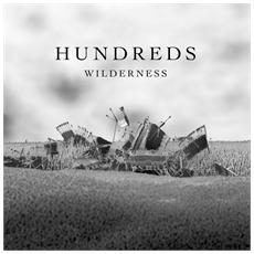 Hundreds - Wilderness (Lp+Cd)