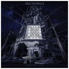 Melted Space - Darkening Light - Disponibile dal 23/03/2018