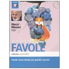 Favole letto da Marco Messeri. Audiolibro. 2 CD Audio