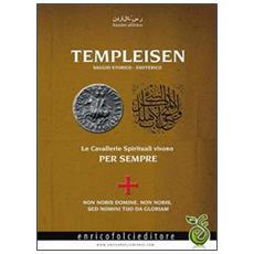 Templeisen. Saggio storico esoterico
