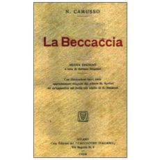 La beccaccia (rist. anast. Milano, 1920)