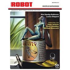 Robot. Rivista di fantascienza (2010) . Vol. 59