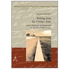 Writing from the contact zone. Native american autobiography in the nineteenth century
