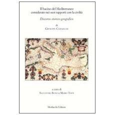 Il bacino del Mediterraneo considerato nei suoi rapporti con la civiltà