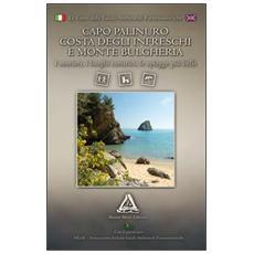 Capo Palinuro, costa degli Infreschi e Monte Bulgheria. I sentieri, i luoghi turistici, le spiagge più belle