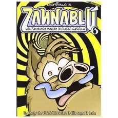 Zannabl� nel favoloso mondo di Giucas Casella. Zannabl� Zannablù nel favoloso mondo di Giucas Casella. Zannablù