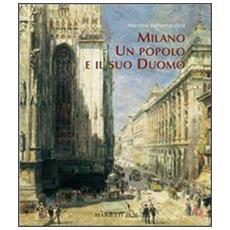 Milano, un popolo e il suo Duomo