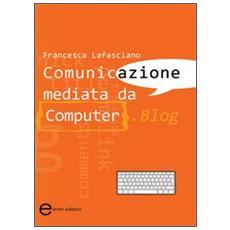 Comunicazione mediata da computer. Blog