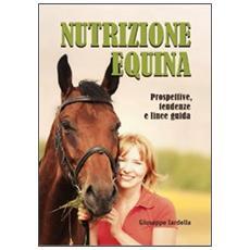 Nutrizione equina. Prospettive, tendenze e linee guida
