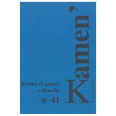 Kamen'. Rivista di poesia e filosofia. Vol. 41