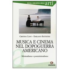 Musica e cinema nel dopoguerra americano. Minimalismo e postminimalismo