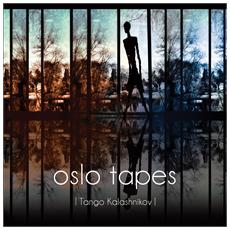 Oslo Tapes - Tango Kalashnikov