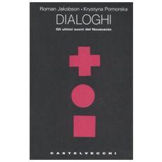 Dialoghi. Gli ultimi suoni del Novecento