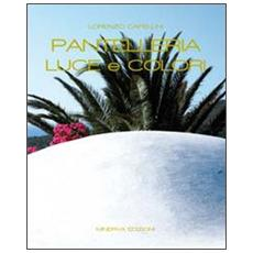 Pantelleria. Luce e colori