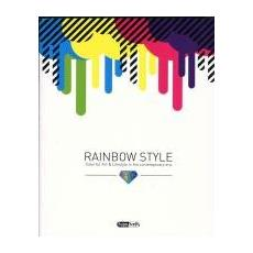 Rainbow Style. Colorful Art & Lifestyle in the contemporary era. Ediz. italiana e inglese
