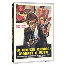 Dvd Polizia Ordina: Sparate A Vista (la)