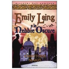 Emily Laing e le nebbie oscure