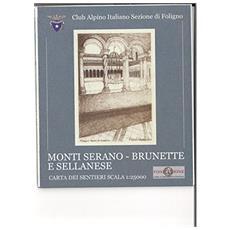 Monte Serano Brunette e Sellanese. Carta dei sentieri 1:25.000