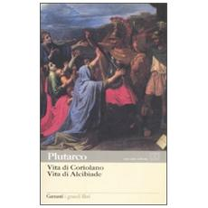 Vita di CoriolanoVita di Alcibiade. Testo greco a fronte