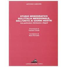 Studio monografico sull'Italia meridionale, dall'Unità ai giorni nostri