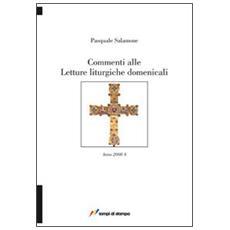 Commenti alle letture liturgiche domenicali