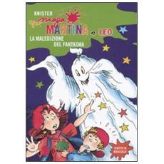 Knister - Maga Martina E Leo. La Maledizione Del Fantasma