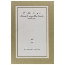 Medioevo. Rivista di storia della filosofia medievale. Vol. 20