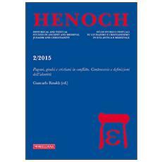 Henoch (2015) . Vol. 2: Pagani, giudei e cristiani in conflitto. Controversie e definizioni dell'identit�. Henoch (2015)
