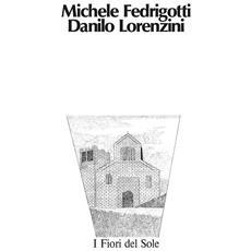 Fedrigotti / Lorenzini - I Fiori Del Sole