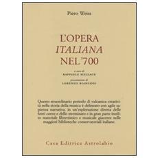 L'opera italiana nel '700