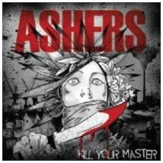 Asher - Kill Your Master