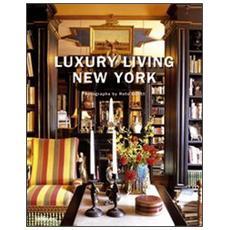Luxury living. New York. Ediz. multilingue