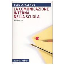 Comunicazione interna nella scuola (La)