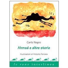 Ahmed e altre storie