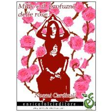 Milly e il profumo delle rose