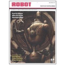 Robot. Rivista di fantascienza (2011) . Vol. 64