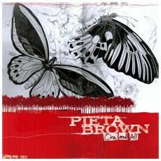 Pieta Brown - One And All