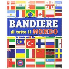 Trendy bandiere. Ediz. illustrata