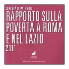 Rapporto sulla povertà a Roma e nel Lazio 2011